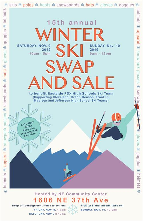 Ski Swap Nov. 9 from 10 am to 5 pm, and Nov. 10 from 9 am to noon.from