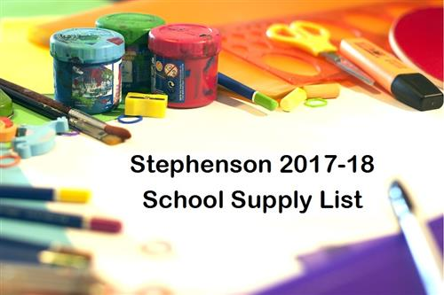 Stephenson 2017-18 School Supply List