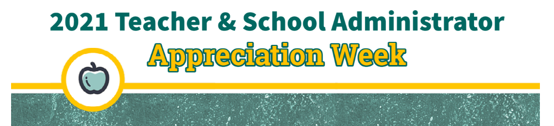 Teacher and Administrator Appreciation Week