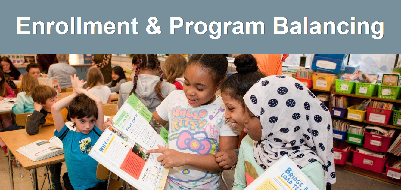 Enrollment & Program Balancing