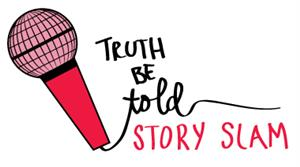 Truth Be Told Story Slam
