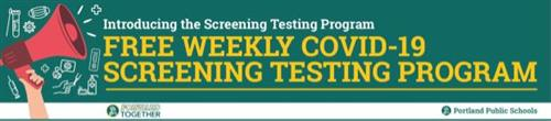 Introducing the Screening Testing Program: Free Weekly COVID-19 Screening Testing Program